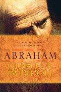 Abraham: La Increible Jornada De Fe De Un Nomada eBook