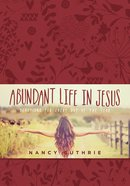 Abundant Life in Jesus eBook