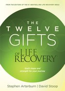 The Twelve Gifts of Life Recovery eBook