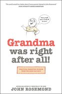 Grandma Was Right After All! eBook