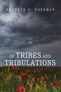 Of Tribes and Tribulations Paperback