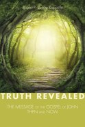 Truth Revealed Paperback