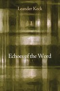 Echoes of the Word Paperback