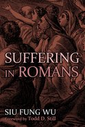 Suffering in Romans Paperback