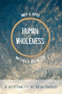 Human Wholeness Paperback
