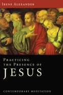 Practicing the Presence of Jesus eBook