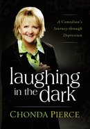Laughing in the Dark Paperback
