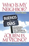Who is My Neighbor? (Student Manual) eBook