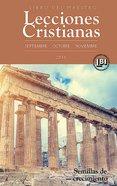 Lecciones Cristianas Libro Del Maestro Trimestre De Otono 2015 eBook