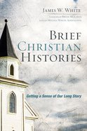 Brief Christian Histories Paperback