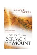 Studies in the Sermon on the Mount: God's Character and Believer's Conduct