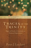 Traces of the Trinity Paperback