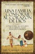 Una Familia Conforme Al Corazn De Dios Paperback