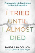 I Tried Until I Almost Died eBook