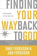 Finding Your Way Back to God eBook