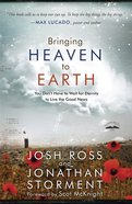 Bringing Heaven to Earth eBook