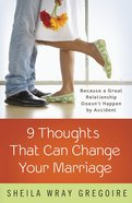 Nine Thoughts That Can Change Your Marriage eBook