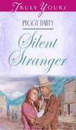 Silent Stranger (#307 in Heartsong Series) eBook