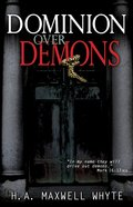 Dominion Over Demons Paperback