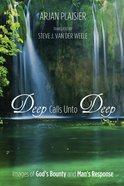 Deep Calls Unto Deep Paperback