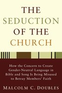 The Seduction of the Church Paperback