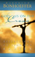 God is on the Cross eBook