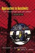 Approaches to Auschwitz, Revised Edition eBook
