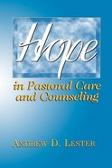 Hope in Pastoral Care and Counseling eBook
