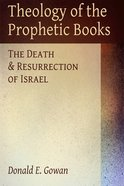 Theology of the Prophetic Books eBook