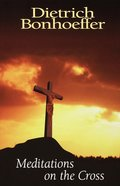 Meditations on the Cross eBook