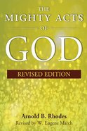 The Mighty Acts of God, Revised Edition eBook
