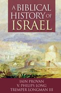 A Biblical History of Israel eBook