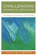 Challenging Prophetic Metaphor eBook