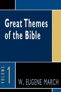 Great Themes of the Bible, Volume 1 eBook
