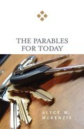 The Parables For Today (For Today Series) eBook