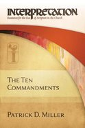 The Ten Commandments (Interpretation: Resources For The Use Of Scripture In The Church Series) eBook