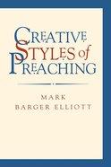 Creative Styles of Preaching eBook