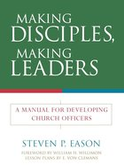 Making Disciples, Making Leaders eBook