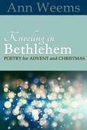 Kneeling in Bethlehem eBook
