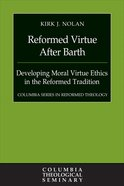 Reformed Virtue After Barth eBook