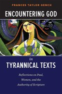 Encountering God in Tyrannical Texts eBook