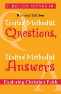 United Methodist Questions, United Methodist Answers, Revised Edition eBook