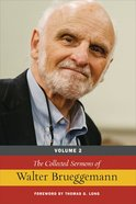 The Collected Sermons of Walter Brueggemann (Vol 2) eBook