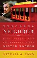 Peaceful Neighbor eBook