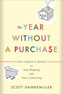 The Year Without a Purchase eBook