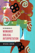 An Introduction to Womanist Biblical Interpretation eBook