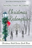 Christmas Redemption (#03 in Christmas Hotel Series) eBook