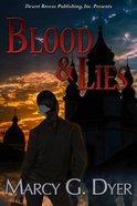 Blood & Lies (#03 in Desert Winds Series)