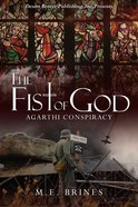 The Fist of God (#01 in Argathi Conspiracy Series) eBook