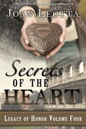 Secrets of the Hearts (#04 in Legacy Of Honor Series) eBook